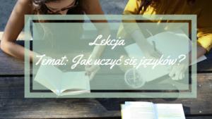 Lekcja Temat- Jak uczyć się języków-